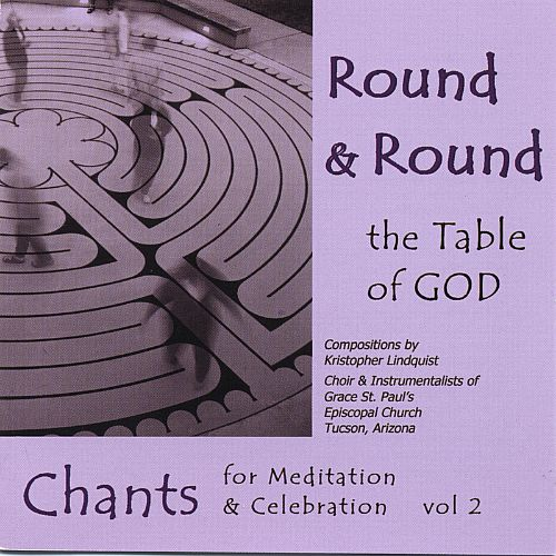 Round & Round the Table of God