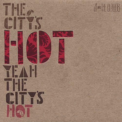 The City's Hot Yeah the City's Hot
