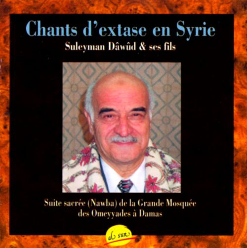 Chants d'Extase en Syrie