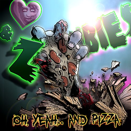 Oh Yeah...and Pizza EP