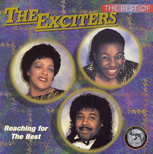 The Best of the Exciters: Reaching for the Best
