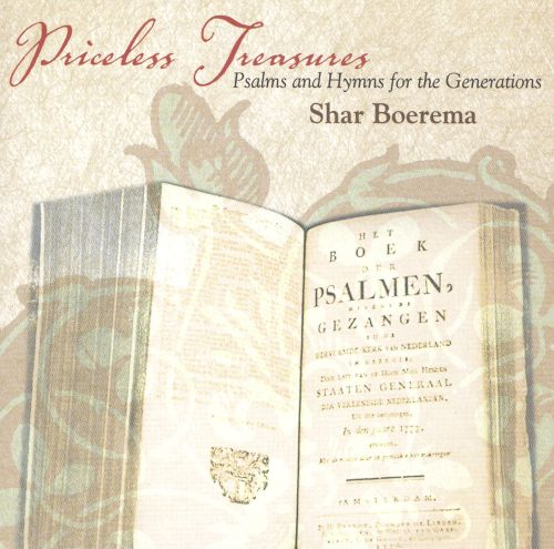 Priceless Treasures: Psalms and Hyms for the Gener