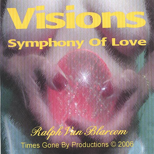 Visions Symphony of Love