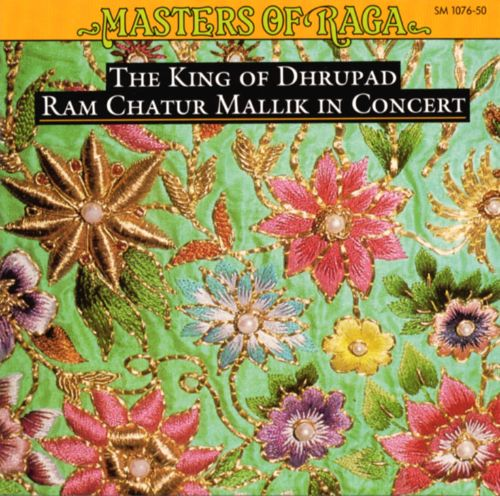 King of Dhrupad: Ram Chatur Mallik in Concert