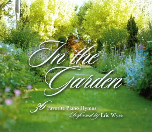 In the Garden: 36 Favorite Piano Hymns