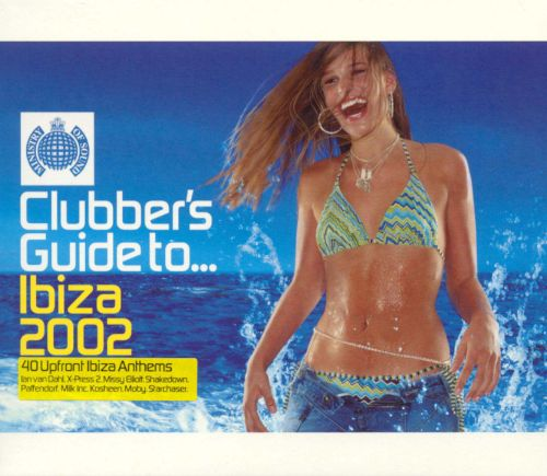 Clubber's Guide To...Ibiza 2002