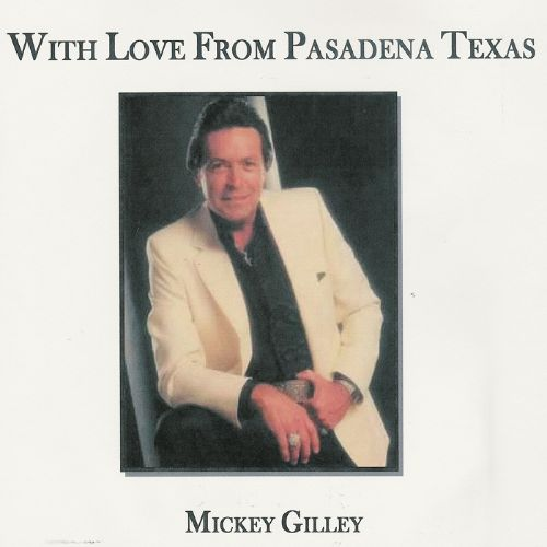 With Love from Pasadena, Texas