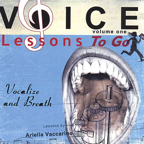 Voice Lessons To Go, Vol. 1: Vocalize & Breath