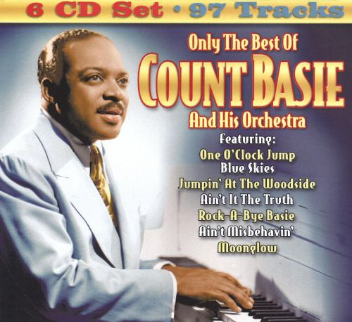 Only the Best of Count Basie and His Orchestra