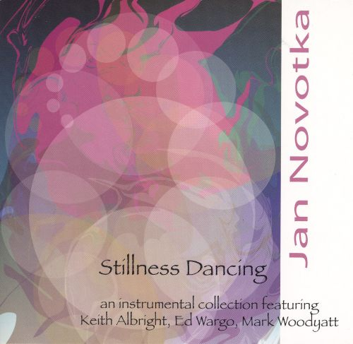 Stillness Dancing