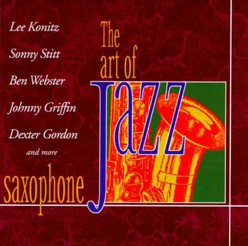 Saxophone [Art of Jazz]