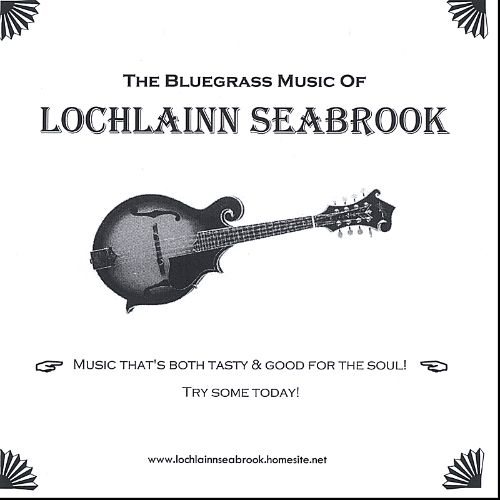 The Bluegrass Music of Lochlainn Seabrook
