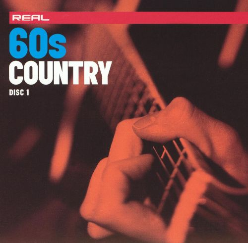 Real 60's Country [Disc 1]