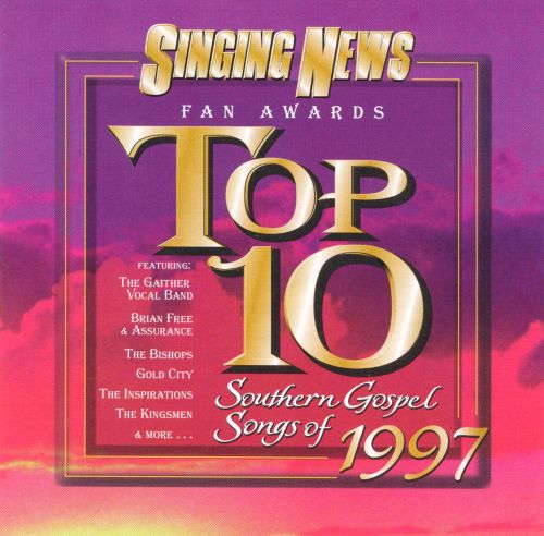 Top 10 Southern Gospel Songs '97