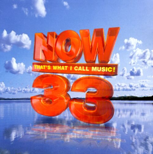 Now That S What I Call Music 33 Uk Various Artists