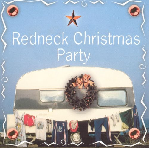 Redneck Christmas Party - Various Artists  Songs, Reviews -9748
