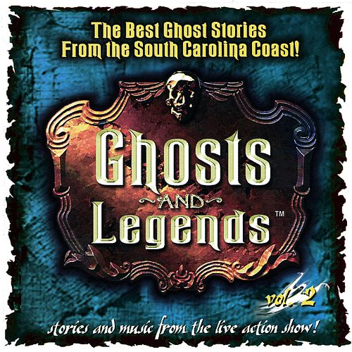 Ghosts and Legends, Vol. 2