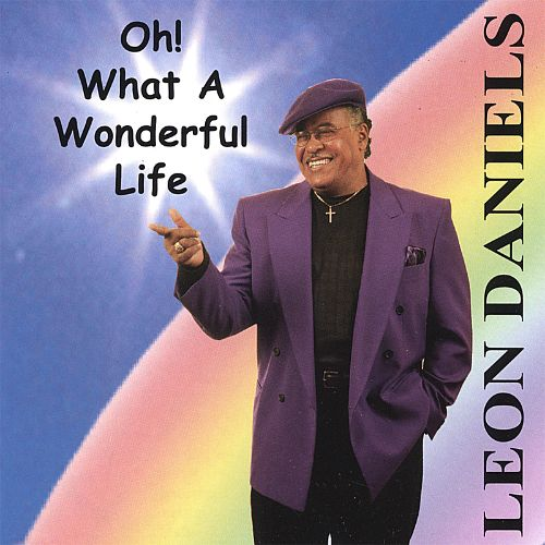 Oh! What a Wonderful Life