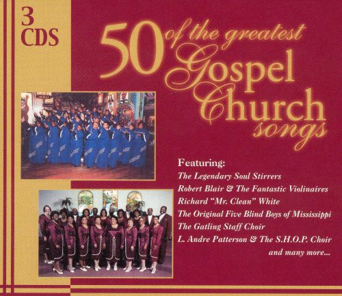 Fifty of the Greatest Gospel Church Songs