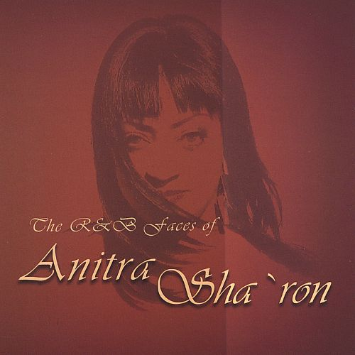 The R&B Faces of Anitra Sha'ron