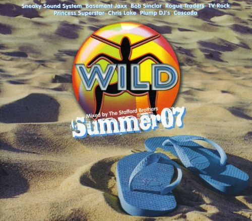 Wild Summer 2007: Mixed by Stafford Brothers