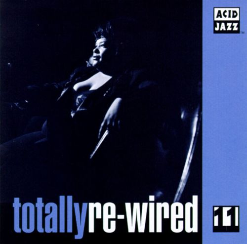 Totally Re-Wired, Vol. 11