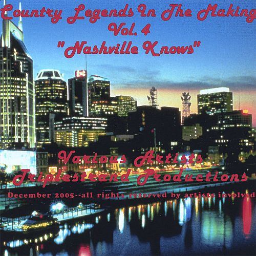 Country Legends in the Making, Vol. 4: Nashville Knows