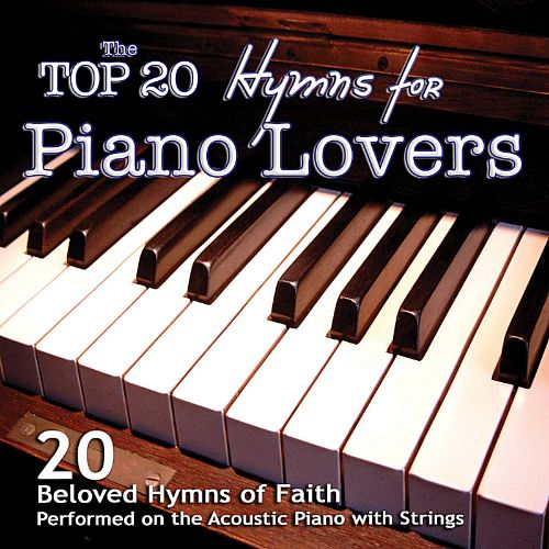 Top 20 Hymns for Piano Lovers