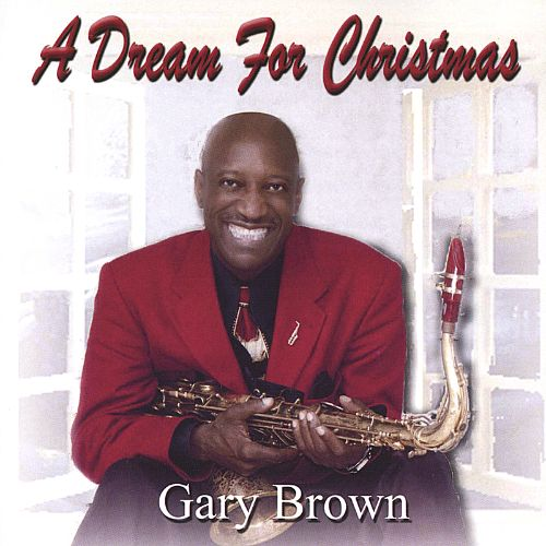 A Dream for Christmas - Gary Brown | Songs, Reviews, Credits ...