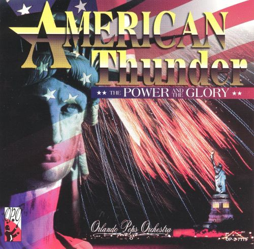 American Thunder: The Power and the Glory