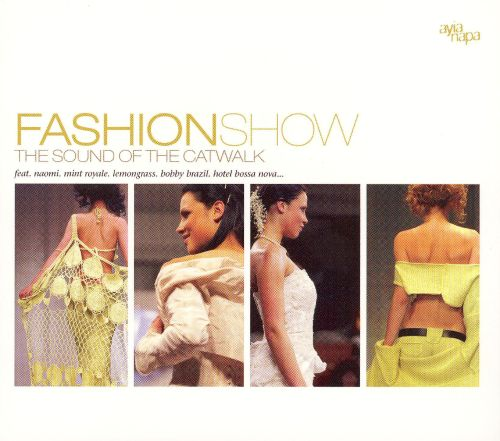 Fashionshow: The Sound of the Catwalk