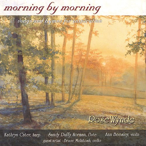 Morning by Morning: Songs and Hymns for Inspiration