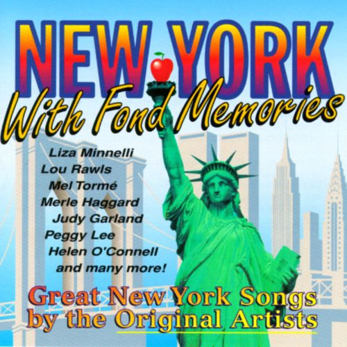 New York: With Fond Memories