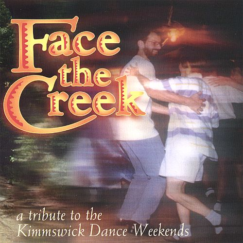 Face the Creek: A Tribute to the Kimmswick Dance Weekends