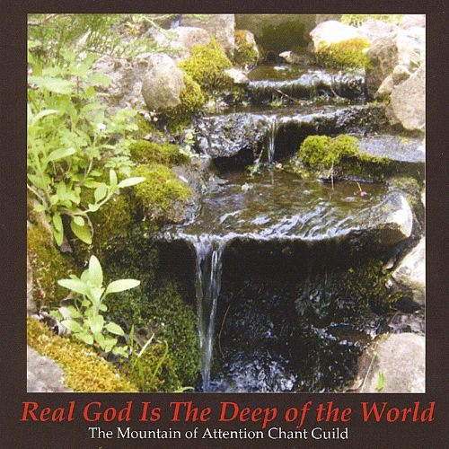 Real God Is the Deep of the World