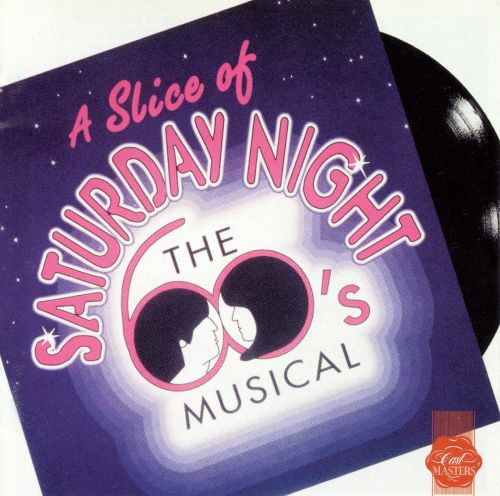 A Slice of Saturday Night [Original London Cast]