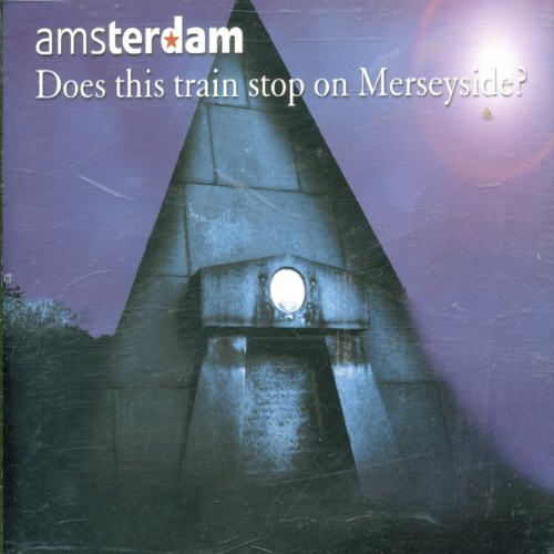 Does This Train Stop on Merseyside [CD #1]
