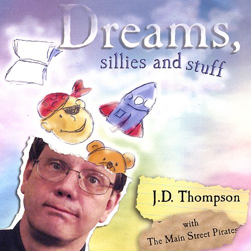 Dreams, Sillies and Stuff