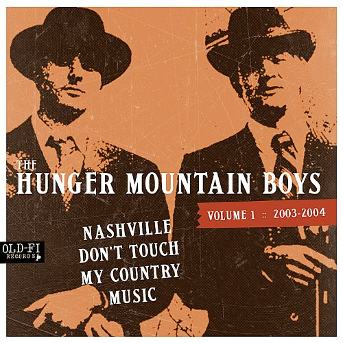 Vol. 1, 2003-2004: Nashville Don't Touch My Country Music