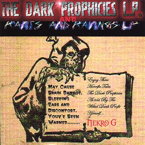 Dark Prophicies/Rants & Ravings