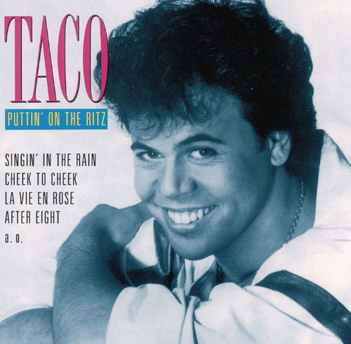 Puttin On The Ritz - Taco  Songs, Reviews, Credits -7102