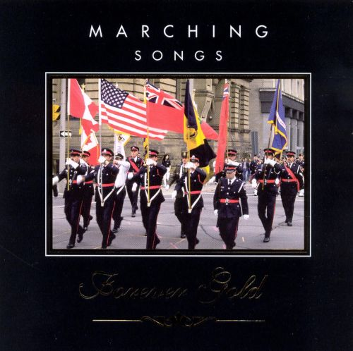 Forever Gold: Marching Songs