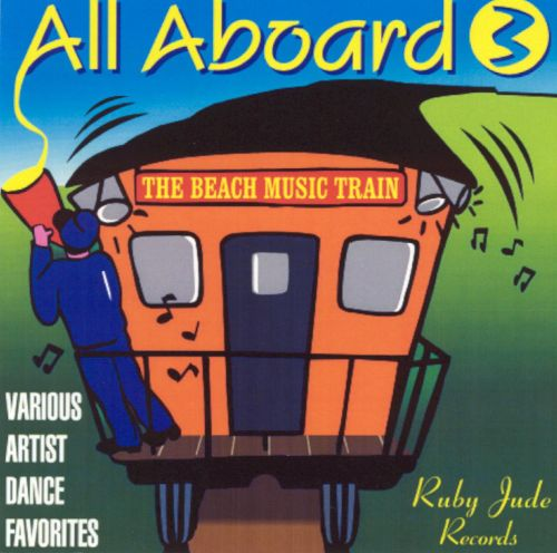 All Aboard: The Beach Boogie Train, Vol. 3