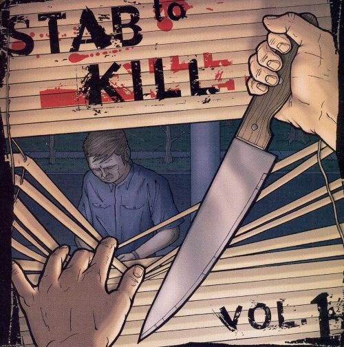 Stab To Kill, Vol. 1: The Stab To Kill Compilation