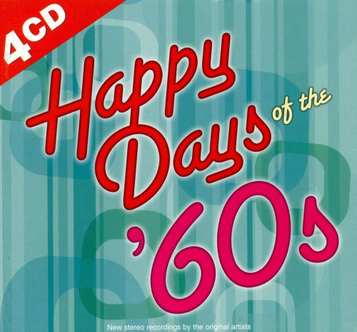 Happy Days of the 60's  [Madacy 2008]