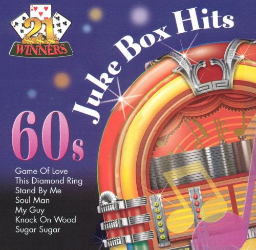 21 Winners: Jukebox Hits of the '60s [2003]