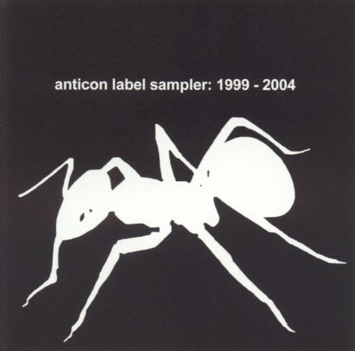 Anticon Sampler: 1999-2004