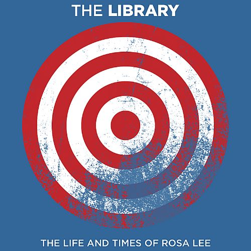 The Life and Times of Rosa Lee