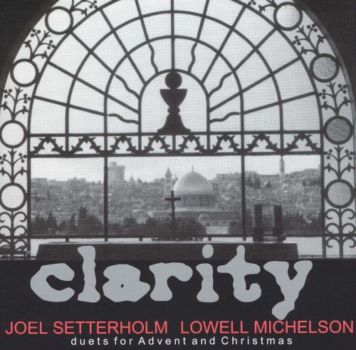 Clarity: Duets for Advent And Christmas
