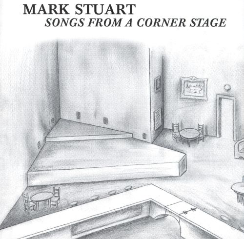 Songs from a Corner Stage